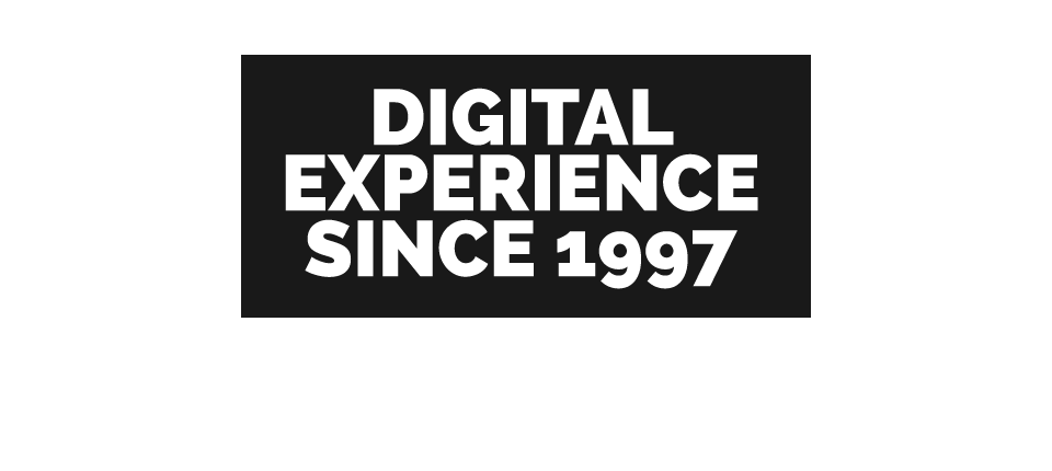 Digital experience since 1997